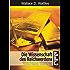 """Die Wissenschaft des Reichwerdens: Vollständige Übersetzung des amerikanischen Originals """"The Science of Getting Rich"""""""