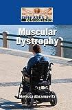 Muscular Dystrophy, Melissa Abramovitz, 1420500732