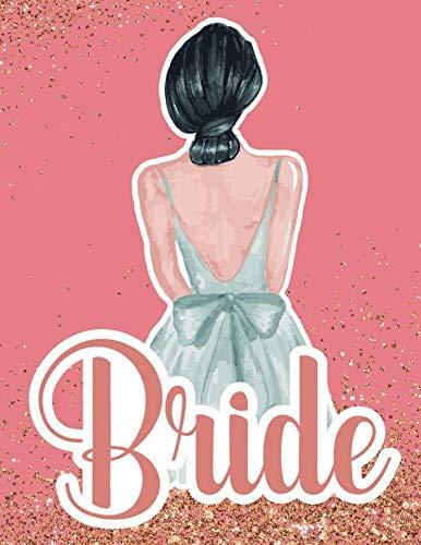 Bride: Wedding Planner Organizer Checklist Journal Notebook for Newly Engaged Couple Pink