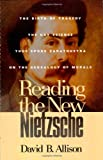 Reading the New Nietzsche, David B. Allison, 0847689808