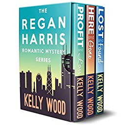 Regan Harris Romantic Mystery Series Boxed Set : Books 1-3 by [Wood, Kelly]
