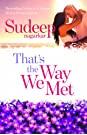 Thats the Way We Met ... kya life hogi set? price comparison at Flipkart, Amazon, Crossword, Uread, Bookadda, Landmark, Homeshop18