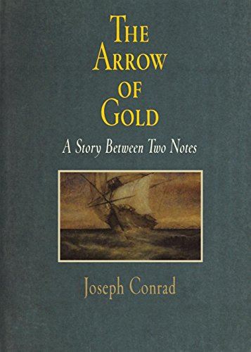 The Arrow of Gold: A Story Between Two Notes (Pine Street Books)