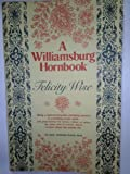 A Williamsburg Hornbook, Felicity Wise, 0811712036