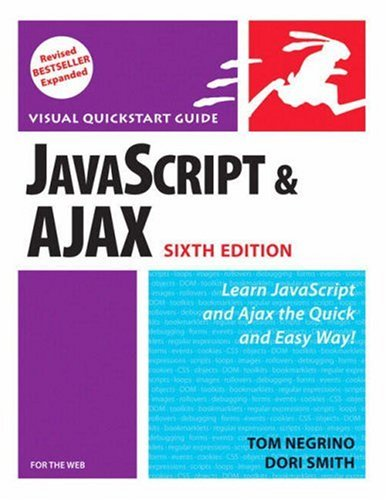 JavaScript and Ajax for the Web, Sixth Edition by Peachpit Press