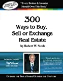 Steele 300 - Cliff Strand: 300 Ways to Buy, Sell, or Exchange Real Estate Pdf
