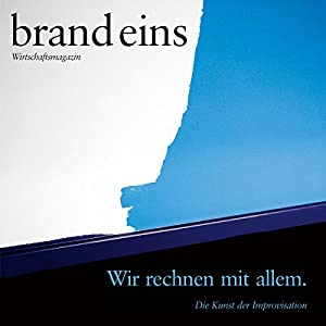 brand eins audio: Improvisation Audiomagazin