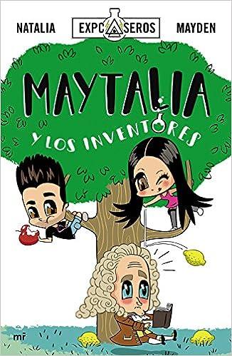 Maytalia y los inventores (Fuera de Colección): Amazon.es ...