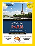 National Geographic Walking Guide: Paris 3rd Edition