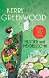 Front cover for the book Murder and Mendelssohn: A Phryne Fisher Mystery by Kerry Greenwood