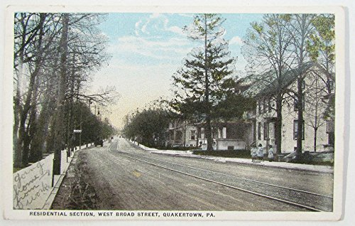 (1922 ANTIQUE POSTCARD - RESIDENTIAL SECTION WEST BROAD STREET QUAKERTOWN PA)