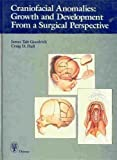 img - for Craniofacial Anomalies: Growth and Development from a Surgical Perspective by James Tait, M.D., Ph.D. Goodrich (1995-01-15) book / textbook / text book
