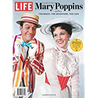 LIFE Mary Poppins: The Magic, The Adventure, The Love