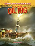 img - for Life on an Oil Rig (Extreme Jobs in Extreme Places) book / textbook / text book