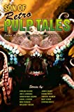 Son of Retro Pulp Tales, Joe R. Lansdale, Keith Lansdale, 1596062606