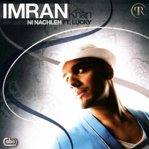 Lyrics Imran Khan Nachle Mp3 Free Top Music and Videos