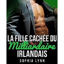 La Fille Cachée du Milliardaire Irlandais (French Edition)