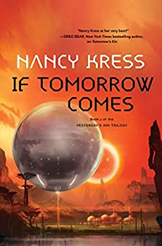 If Tomorrow Comes by Nancy Kress science fiction and fantasy book and audiobook reviews