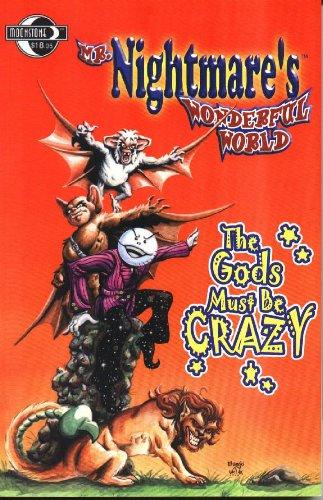Read Online Mr. Nightmare's Wonderful World Volume 1: The Gods Must Be Crazy PDF