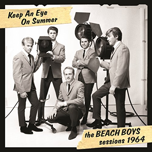 Keep An Eye On Summer - The Beach Boys Sessions 1964 ()