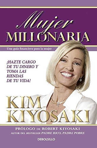 Mujer Millonaria / Rich Woman: A Book on Investing for Women (Spanish Edition) [Kim Kiyosaki] (Tapa Blanda)