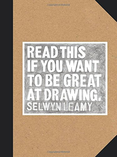 Image of Read This if You Want to Be Great at Drawing