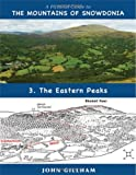 img - for The Pictorial Guide to the Mountains of Snowdonia 3, . the Eastern Peaks book / textbook / text book