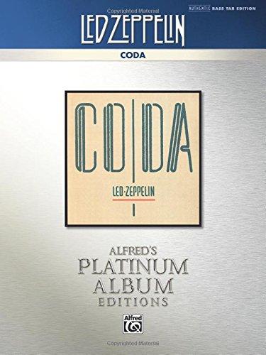 Led Zeppelin -- Coda Platinum Bass Guitar: Authentic Bass TAB (Alfred's Platinum Album Editions)