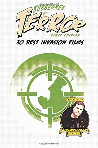 Subgenres of Terror: 30 Best Invasion Films pdf epub