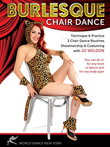 Burlesque Chair Dance: Technique & Practice by