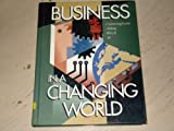 Business in a Changing World, Cunningham, William H. and Aldag, Ramon J., 0538813911