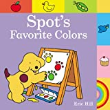 Spot's Favorite Colors, Eric Hill, 0723281688