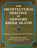 Architectural Heritage of Newport, Antoinette F. Downing, 0517097192