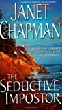 The Seductive Impostor, Janet Chapman, 0743486293