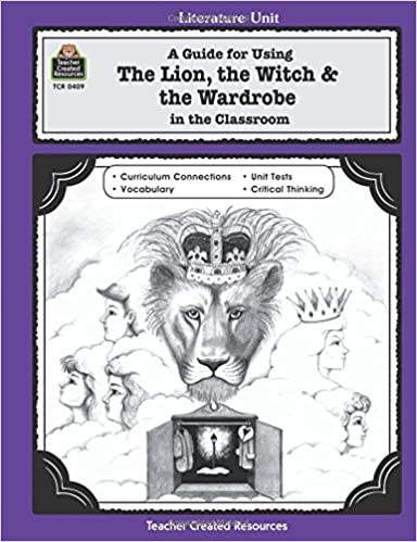 Amazon.com: A Guide for Using The Lion, the Witch & the Wardrobe ...