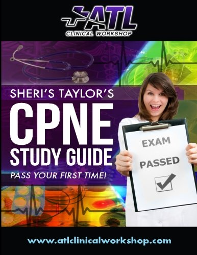 CPNE Study Guide: Pass Your First Time