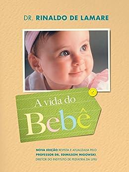 A vida do bebê por [Lamare, Rinaldo de]