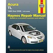 Acura TL, 1999-2008 (Automotive Repair Manual)