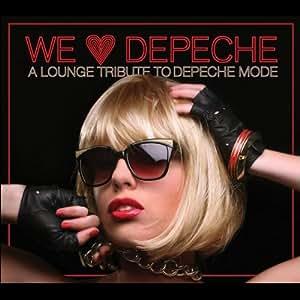 We Love Depeche:a Lounge...