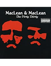 Maclean and Maclean/ The Dirty Thirty