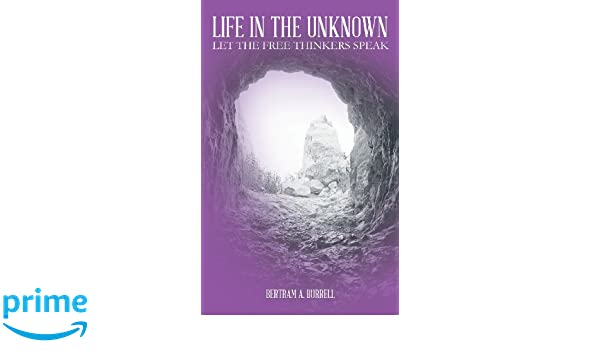 Life In The Unknown: Let the free thinkers speak