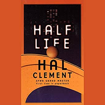 Amazon com: Half Life (Audible Audio Edition): Hal Clement