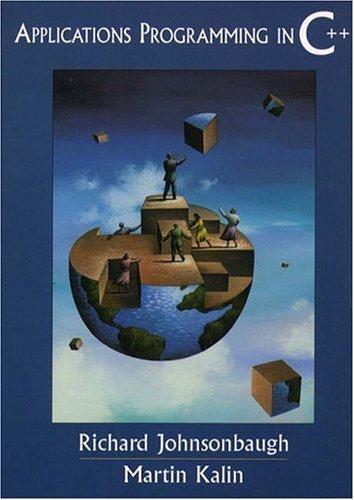 Applications Programming in C++ by Richard Johnsonbaugh (1998-10-25)