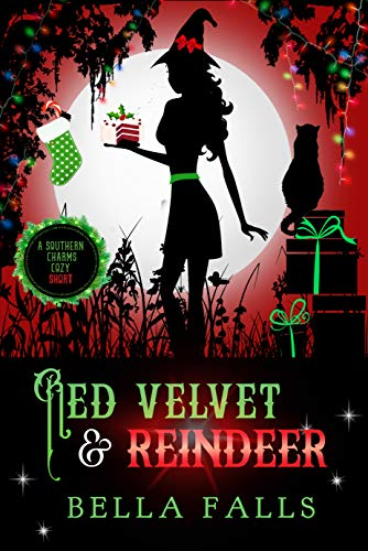 Red Velvet & Reindeer (A Southern Charms Cozy Mystery Short Book 2) by [Falls, Bella]