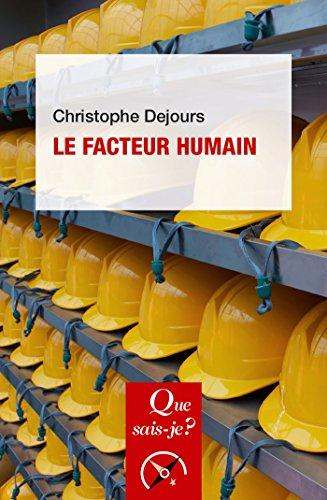 Le facteur humain: « Que sais-je ? » n° 2996 (French Edition) by Christophe Dejours