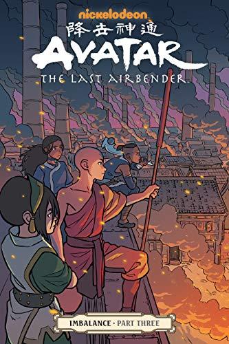 Avatar: The Last Airbender--Imbalance Part Three (Avatar: the Last Airbender - Imbalance Book 3) (The Legend Of Korra Turf Wars Read)