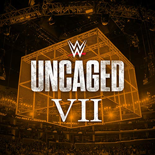 WWE: Uncaged VII (Wwe 1991)