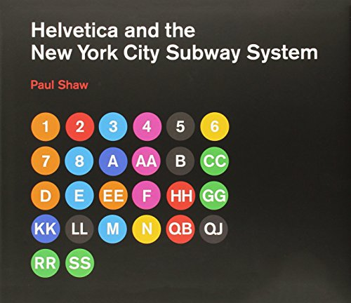Helvetica and the New York City Subway System: The True (Maybe) Story (The MIT Press)]()