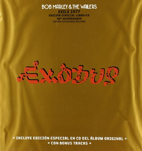 Exodus: Bob Marley & The Wailers / Exile 1977 (Spanish Edition) (Tapa Dura)