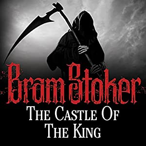 The Castle of the King Audiobook
